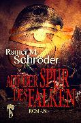 Cover-Bild zu Auf der Spur des Falken (eBook) von Schröder, Rainer M.