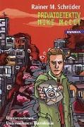 Cover-Bild zu Privatdetektiv Mike McCoy - Wüstenschnee / Unternehmen Barrakuda (eBook) von Schröder, Rainer M.