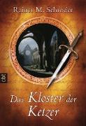 Cover-Bild zu Das Kloster der Ketzer (eBook) von Schröder, Rainer M.