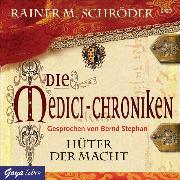 Cover-Bild zu Die Medici-Chroniken. Hüter der Macht (Audio Download) von Schröder, Rainer M.
