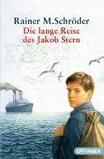 Cover-Bild zu Die lange Reise des Jakob Stern von Schröder, Rainer M.