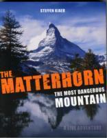 Cover-Bild zu The Matterhorn - The Most Dangerous Mountain von Kjaer, Steffen