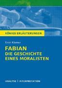 Cover-Bild zu Königs Erläuterungen: Fabian. Die Geschichte eines Moralisten von Erich Kästner von Kästner, Erich