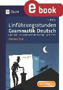 Cover-Bild zu Einführungsstunden Grammatik Deutsch Klassen 7-8 (eBook) von May, Yomb