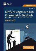 Cover-Bild zu Einführungsstunden Grammatik Deutsch Klassen 7-8 von May, Yomb