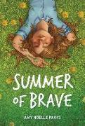 Cover-Bild zu Summer of Brave von Parks, Amy Noelle