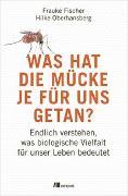 Cover-Bild zu Was hat die Mücke je für uns getan? von Fischer, Frauke
