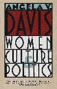 Cover-Bild zu Women, Culture & Politics von Davis, Angela Y.
