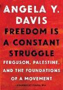 Cover-Bild zu Freedom Is a Constant Struggle von Davis, Angela Y.