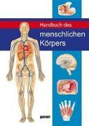 Cover-Bild zu Handbuch des Menschlichen Körpers von Abrahams, Peter