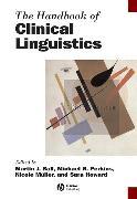 Cover-Bild zu The Handbook of Clinical Linguistics (eBook) von Howard, Sara (Hrsg.)