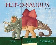 Cover-Bild zu Flip-O-Saurus von Ball, Sara (Illustr.)