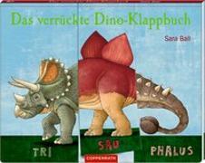 Cover-Bild zu Das verrückte Dino-Klappbuch von Ball, Sara (Illustr.)