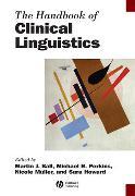 Cover-Bild zu The Handbook of Clinical Linguistics von Ball, Martin J.