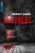 Cover-Bild zu Schmidt, Manfred C: Kaltblut