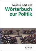 Cover-Bild zu Schmidt, Manfred G: Wörterbuch zur Politik