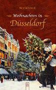 Cover-Bild zu Schmidt, Manfred: Weihnachten in Düsseldorf