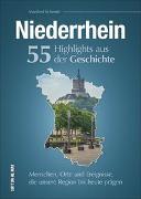 Cover-Bild zu Schmidt, Manfred: Niederrhein. 55 Highlights aus der Geschichte