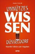 Cover-Bild zu Schmidt, Manfred: Unnützes Wissen Düsseldorf