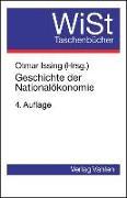 Cover-Bild zu Issing, Otmar (Hrsg.): Geschichte der Nationalökonomie