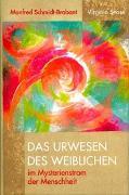 Cover-Bild zu Schmidt-Brabant, Manfred: Das Urwesen des Weiblichen im Mysterienstrom der Menschheit