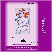 Cover-Bild zu Das kleine lila Nilpferd 2 (Audio Download) von Kaczmarek, Bernd