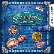 Cover-Bild zu Die Reise ans Ende der Welt - Strangeworlds, Teil 2 (Ungekürzt) (Audio Download) von Lapinski, L. D.