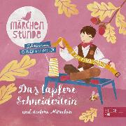 Cover-Bild zu Märchenstunde: Das tapfere Schneiderlein und andere Märchen (Audio Download) von Taube, Anna