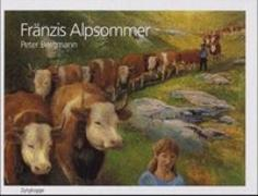 Cover-Bild zu Fränzis Alpsommer von Bergmann, Peter