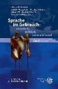 Cover-Bild zu Sprache im Gebrauch: räumlich, zeitlich, interaktional (eBook) von Bergmann, Pia (Hrsg.)