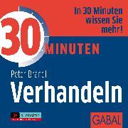 Cover-Bild zu 30 Minuten Verhandeln (Audio Download) von Brandl, Peter