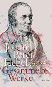 Cover-Bild zu Gesammelte Werke (eBook) von Hebel, Johann Peter