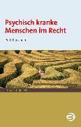 Cover-Bild zu Psychisch kranke Menschen im Recht (eBook) von Marschner, Rolf