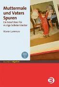 Cover-Bild zu Muttermale und Vaters Spuren von Lammers, Maren