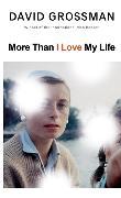 Cover-Bild zu Grossman, David: More Than I Love My Life