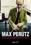 Cover-Bild zu Max Perutz von Ferry, Georgina