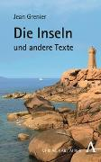 Cover-Bild zu Die Inseln und andere Texte von Grenier, Jean