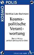 Cover-Bild zu Kosmopolitische Verantwortung von Lutz-Bachmann, Matthias