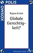 Cover-Bild zu Globale Gerechtigkeit? von Kreide, Regina