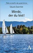 Cover-Bild zu Werde, der du bist! von Zwierlein, Eduard