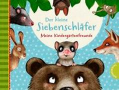 Cover-Bild zu Der kleine Siebenschläfer - Meine Kindergartenfreunde von Bohlmann, Sabine