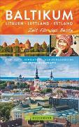 Cover-Bild zu Baltikum. Litauen - Lettland - Estland - Zeit für das Beste