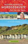 Cover-Bild zu Niederländische Nordseeküste - Zeit für das Beste von Johnen, Ralf