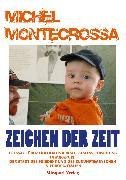 Cover-Bild zu Zeichen Der Zeit (eBook) von Montecrossa, Michel