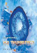 Cover-Bild zu Der Traumbrunnen (eBook) von Buchwald, Anand