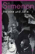 Cover-Bild zu Antoine und Julie (eBook) von Simenon, Georges