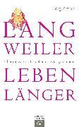 Cover-Bild zu Langweiler leben länger (eBook) von Zittlau, Jörg