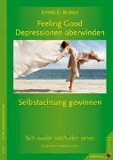 Cover-Bild zu Feeling Good: Depressionen überwinden, Selbstachtung gewinnen von Burns, David D.