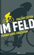 Cover-Bild zu Im Feld (eBook) von Zelter, Joachim