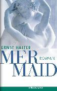 Cover-Bild zu Mermaid (eBook) von Halter, Ernst